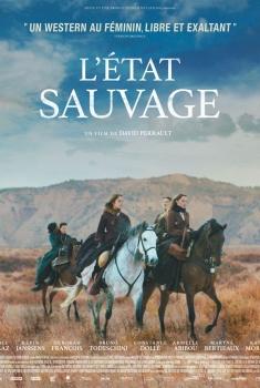 L'Etat Sauvage (2018)